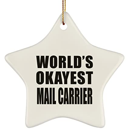 designsify worlds okayest mail carrier ceramic star ornament christmas tree decor best gift