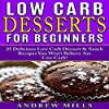 Low Carb Desserts for Beginners