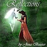 Reflections   Jena Baxter
