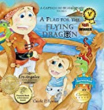img - for A Flag for the Flying Dragon: A Captain No Beard Story book / textbook / text book