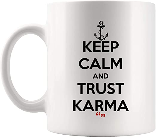com trust karma believe buddhism religion coffee cup funny
