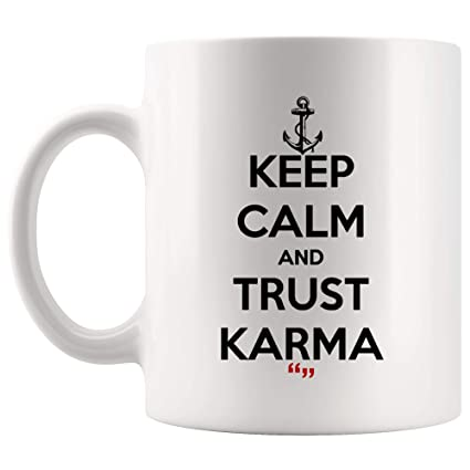 51dde89d3cb Image Unavailable. Image not available for. Color: Trust Karma Believe  Buddhism Religion Coffee Cup Funny Mug | Coworker Office Mugs Work Gifts  Sarcasm