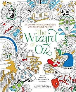 the wizard of oz coloring book fabiana attanasio 9781454920939 amazoncom books - Wizard Of Oz Coloring Book