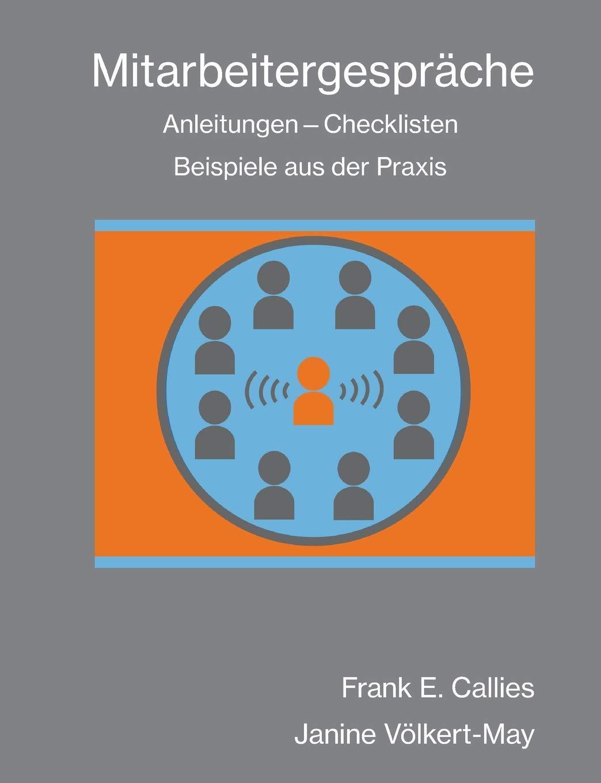 Mitarbeitergespräche: Anleitungen - Checklisten - Beispiele aus der Praxis