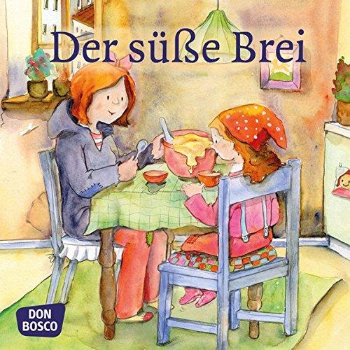 Der süße Brei. Mini-Bilderbuch (Meine Lieblingsmärchen)