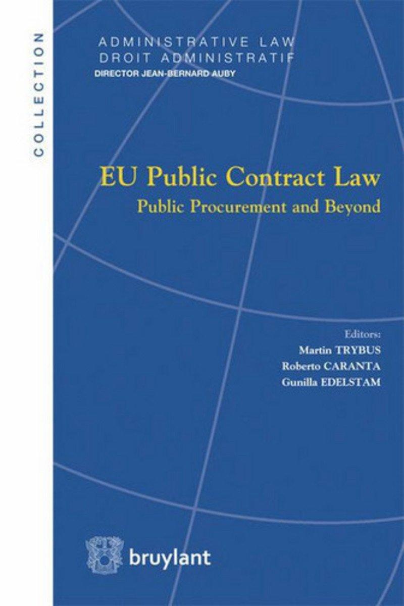 EU Public Contract Law  Public Procurement And Beyond  Droit Administratif   Administrative Law