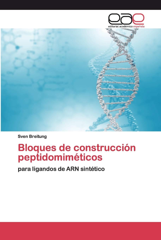 Bloques de construcción peptidomiméticos: para ligandos de ...