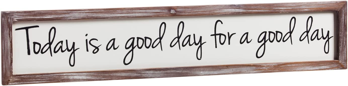 Cape Craftsmen Cypress Home Today is a Good Day Framed Wooden Wall Art, 6 x 30 inches