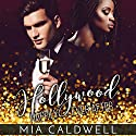 Hollywood Happily Ever After Audiobook by Mia Caldwell Narrated by Stacy Wilson
