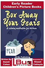 Box Away Your Fears - Early Reader - Children's Picture Books Paperback