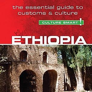 Ethiopia - Culture Smart! Audiobook