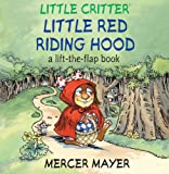 Little Red Riding Hood, Mercer Mayer, 1402767943