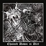 Chained Down In Dirt (Yellow Vinyl)