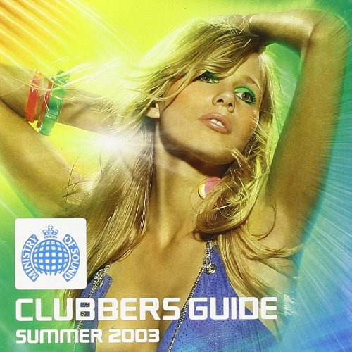 Clubbers guide summer 2003 (ministry of sound) youtube.