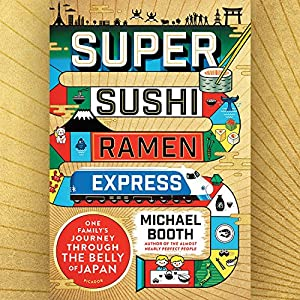 Super Sushi Ramen Express Audiobook
