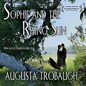 Sophie and the Rising Sun Audiobook