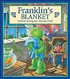 Franklin's Blanket, Paulette Bourgeois, 1550741543