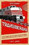 capa de Transiberiana. Uma Viagem de Trem Pelo Mundo Soviético