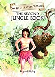 The Second Jungle Book : Illustrated Classics