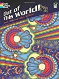 Out of This World!: Designs to Color (Dover Design Coloring Books)