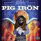 Helvete Ja! Live In Sweden by Pig Iron (2009-09-15)