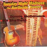 Tuesday Night Madness @ The Northside Tavern