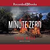 Minute Zero: A Judd Ryker Novel, Book 2 | Todd Moss