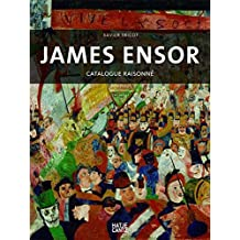 James Ensor: The Paintings a Catalogue Raisonne (Art to Hear) by Xavier Tricot (2009-09-01)
