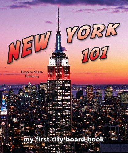 New York 101: My First City-board-book (101 Board Books) (My 1st City-Board-Book)