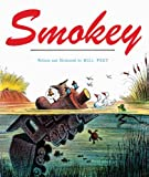 By Bill Peet Smokey (Turtleback School & Library Binding Edition) [School & Library Binding]