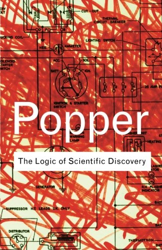 The Logic of Scientific Discovery (Routledge Classics) (Volume 56)