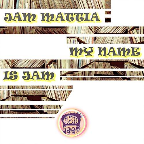 Amazon.com: My Name Is Jam: Jam Mattia: MP3 Downloads