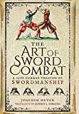 The Art of Sword Combat: A 1568 German Treatise on Swordmanship