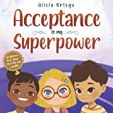 Acceptance is my Superpower: A children's Book about Diversity and Equality