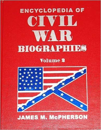 Téléchargement gratuit de livres audio gratuitement Encyclopedia of Civil War Biographies Volume 2 (Volume 2) en français PDF B002GT9VRG by James M. McPherson