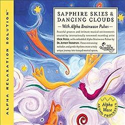 Sapphire Skies & Dancing Clouds