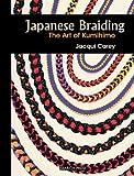 Japanese Braiding: The Art of Kumihimo