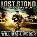 Last Stand: Surviving America's Collapse Hörbuch von William H. Weber Gesprochen von: Kevin Stillwell