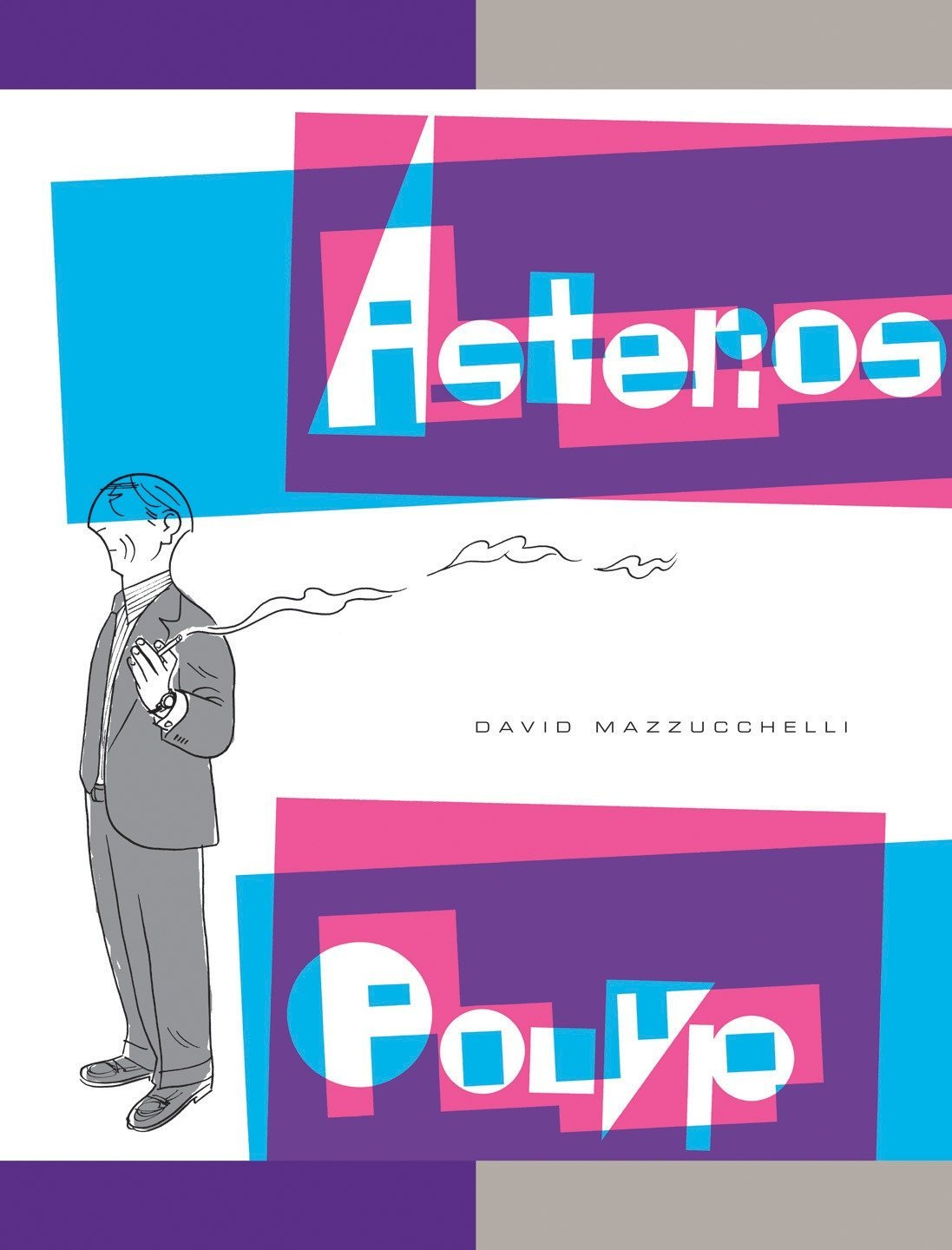 Asterios Polyp (Pantheon Graphic Library) by Pantheon Books