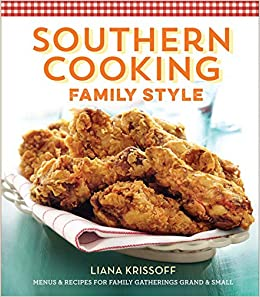 Southern Cooking Family Style: Menus & Recipes for Family