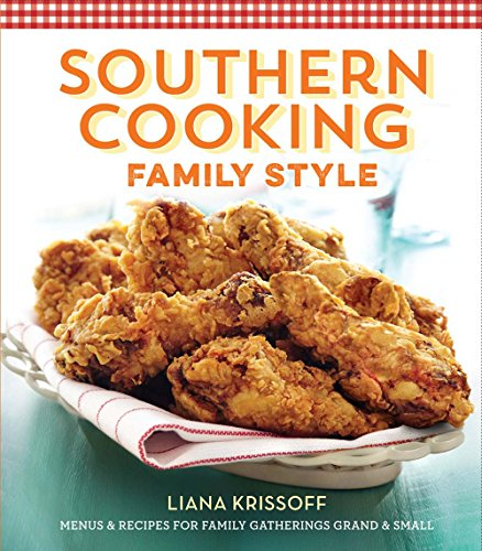 Southern Cooking Family Style  Menus   Recipes For Family Gatherings Grand   Small