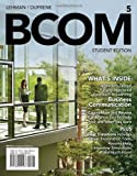 BCOM 5 (with CourseMate Printed Access Card) (New, Engaging Titles from 4LTR Press)