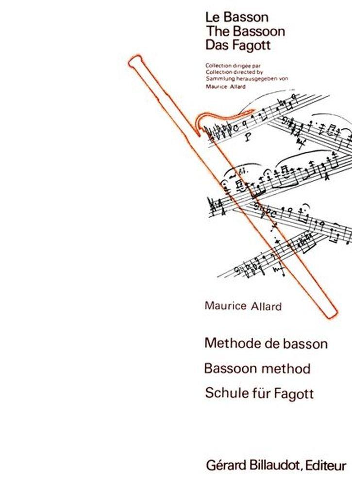 BILLAUDOT ALLARD MAURICE - METHODE DE BASSON Méthode et pédagogie Bois Basson Partition B0044WZKCS