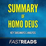 Summary of Homo Deus: Includes Key Takeaways & Analysis | FastReads