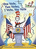 Image of One Vote, Two Votes, I Vote, You Vote (Cat in the Hat's Learning Library)