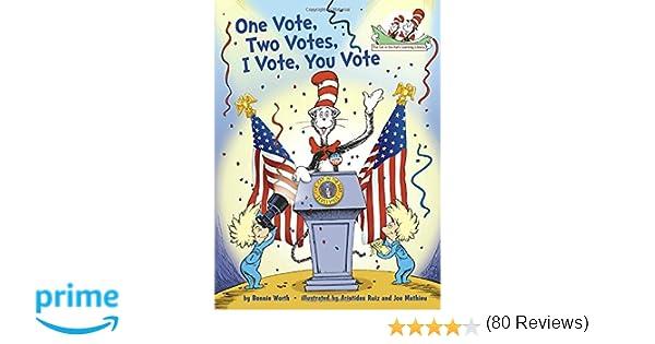 Amazon.com: One Vote, Two Votes, I Vote, You Vote (Cat in the ...
