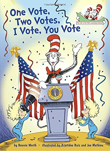 One Vote, Two Votes, I Vote, You Vote (Cat in the Hat's Learning Library) (Government In America For Kids compare prices)