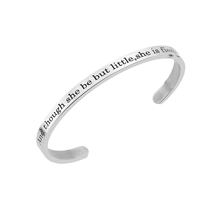 BESPMOSP And Though She Be But Little,She Is Fierce Inspirational Cuff Bracelet Girls Jewellery