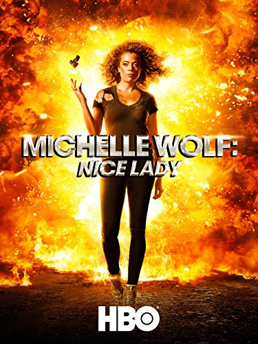 Michelle Wolf: Nice Lady ()