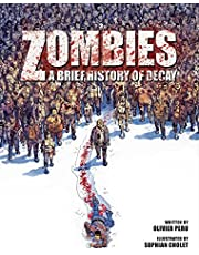 Zombies: A Brief History Of Decay (Volume 1)
